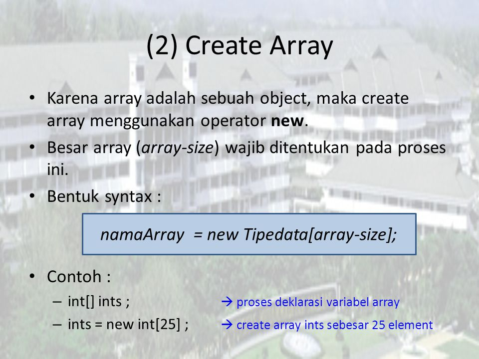 namaArray = new Tipedata[array-size];